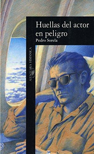 9788420480848: Huellas Del Actor En Peligro (Alfaguara Hispanica) (Spanish Edition)
