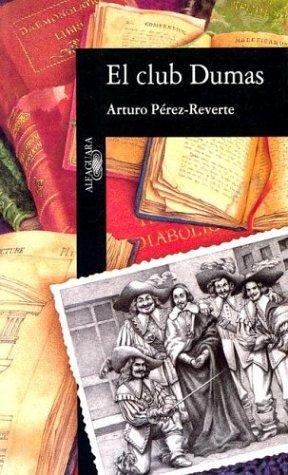 Club dumas,el (o la sombra de richelieu): Arturo Perez-Reverte