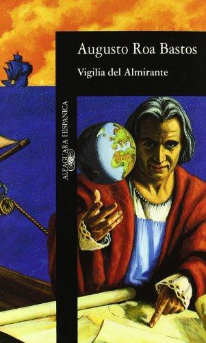 9788420481043: Vigilia de Almirante (Alfaguara hispánica) (HISPANICA)