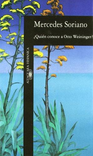 Quien Conoce a Otto Weininger (Alfaguara Hispanica): Soriano, Mercedes