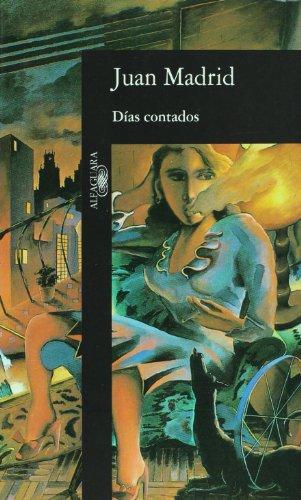 9788420481067: Dias contados (Alfaguara Hispanica)