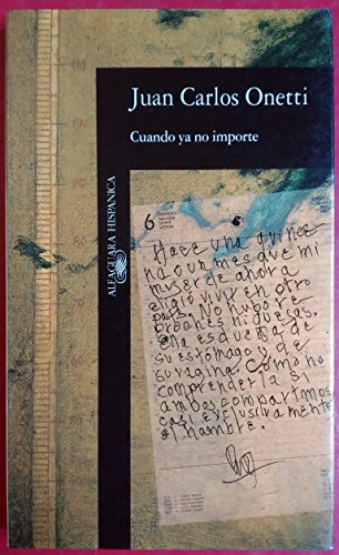 9788420481074: Cuando Ya No Importe: Cuando Ya No Importe (Alfaguara hispánica)