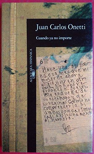 9788420481074: Cuando Ya No Importe (Alfaguara hispanica) (Spanish Edition) (Alfaguara hispánica)