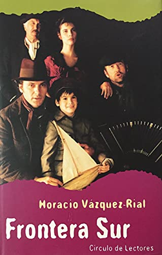 9788420481081: Frontera Sur (Alfaguara Hispanica) (Spanish Edition)