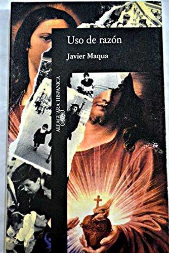 Uso de razón: Maqua, Javier