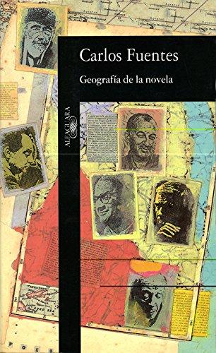 9788420481197: Geografía de la novela (FUERA COLECCION ALFAGUARA ADULTOS)