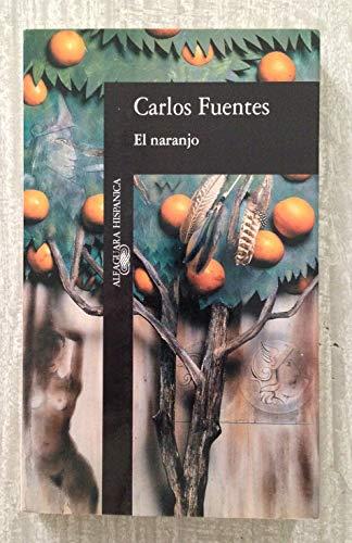 9788420481203: El Naranjo (Alfaguara hispanica) (Spanish Edition)