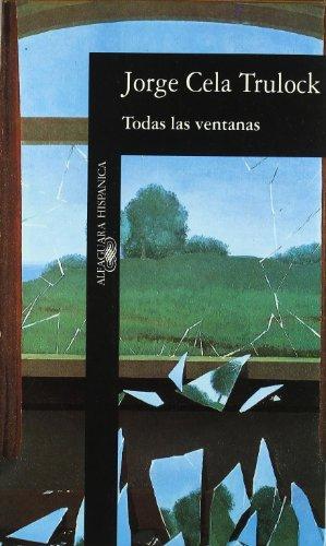 9788420481265: Todas Las Ventanas (Alfaguara hispánica) (Spanish Edition)