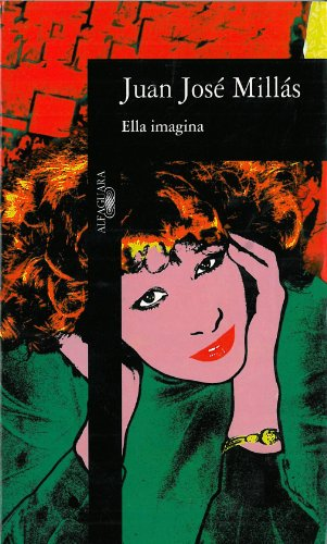 9788420481418: Ella Imagina (Alfaguara Hispanica) (Spanish Edition)