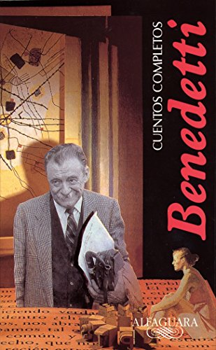 9788420481449: Cuentos Completos, Benedetti/ Complete Works, Benedetti (Alfaguara Cuentos Completos) (Spanish Edition)