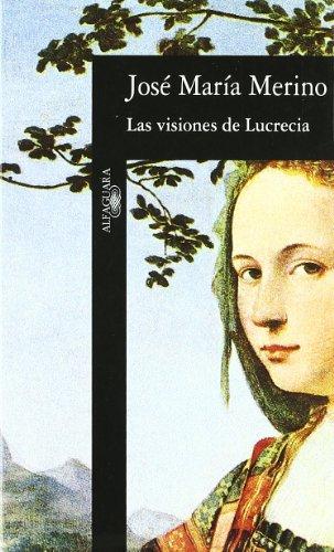 9788420482071: Las Visiones de Lucrecia (HISPANICA)