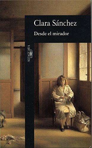 9788420482248: Desde El Mirador (Spanish Edition)