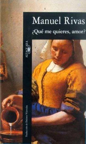 9788420482279: Que Me Quieres, Amor? (HISPANICA)