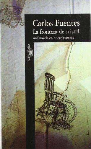 9788420482316: La Frontera De Cristal: Una Novela En Nueva Cuentos