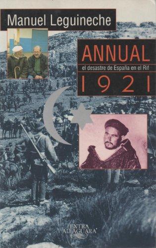 9788420482354: Annual 1921: El desastre de España en el Rif (Spanish Edition)