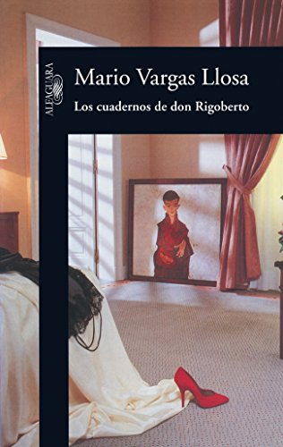 9788420482637: Cuadernos de Don Rigoberto (Spanish Edition)
