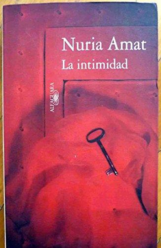 9788420482675: La intimidad (Spanish Edition)