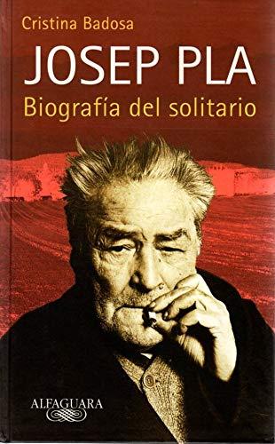 9788420482705: Biografía del solitario Josep Pla