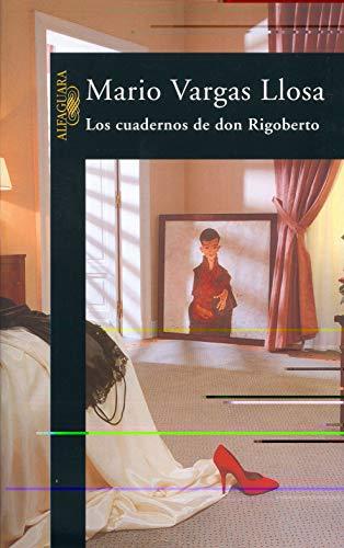 9788420482729: Los Cuadernos de Don Rigoberto (HISPANICA)