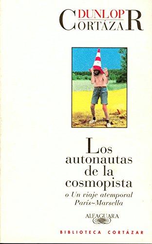 9788420482828: Los Autonautas de La Cosmopista (Spanish Edition)