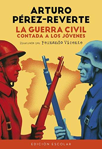 9788420482835: La Guerra Civil contada a los jóvenes (edición escolar) (NO FICCIÓN JUVENIL)