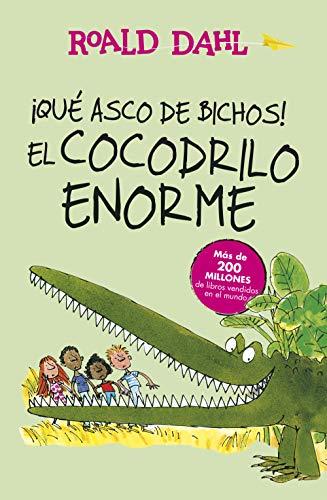 9788420483023: ¡Qué Asco De Bichos! Y El Cocodrilo Enorme (ALFAGUARA CLASICOS)