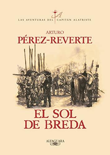 9788420483122: El sol de Breda (Las aventuras del Capitán Alatriste) (Spanish Edition)