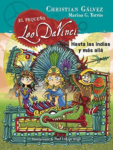 9788420483474: Hasta Las Indias Y Más Allá. El Pequeño Leo Da Vinci 9