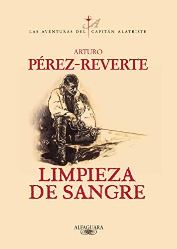 9788420483597: Limpieza de sangre (Aventuras del Capitan Alatriste) (Spanish Edition)