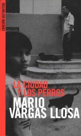 9788420484105: La ciudad y los perros (Biblioteca Mario Vargas Llosa) (Spanish Edition)