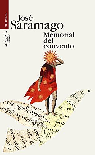 Memorial del convento. Título original: Memorial do: Saramago, José [Portugal,