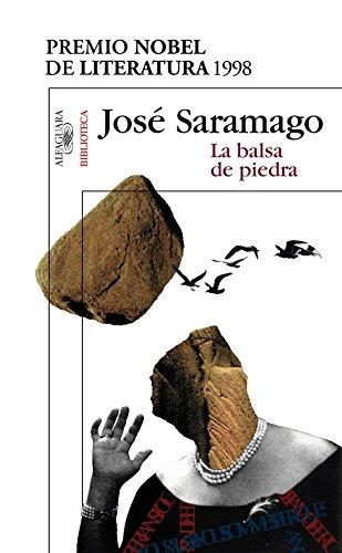 9788420484402: La balsa de piedra (BIBLIOTECA SARAMAGO)
