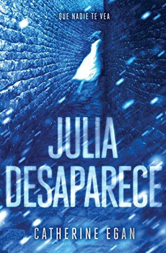 9788420484464: Julia Desaparece (FICCIÓN JUVENIL)