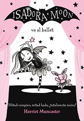 9788420485843: Isadora Moon va al ballet (FICCIÓN INFANTIL)