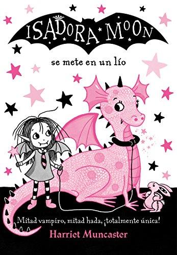 Isadora Moon se mete en un lío / Isadora Moon Gets in Trouble (Spanish Edition): ...