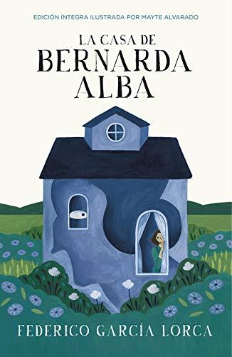 9788420486765: La casa de Bernarda Alba (Colección Alfaguara Clásicos)