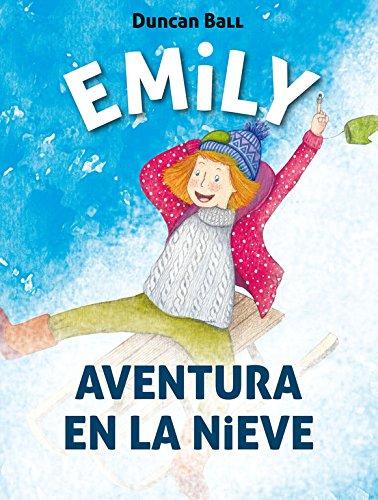 9788420488035: Emily. Aventura en la nieve / Emily: Adventure in the SnowEmily Eyefinger (Spanish Edition)