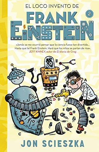 9788420488165: El loco invento de Frank Einstein (Serie Frank Einstein 2)