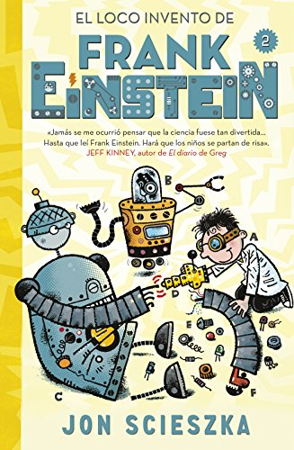 9788420488165: El loco invento de Frank Einstein #2 / Frank Einstein and The Electro-Finger. Book #2 (Spanish Edition)
