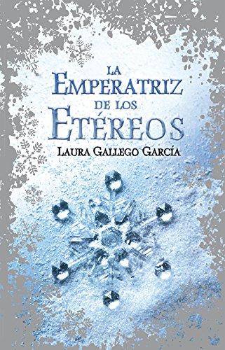 La emperatriz de los etereos: Gallego, Laura