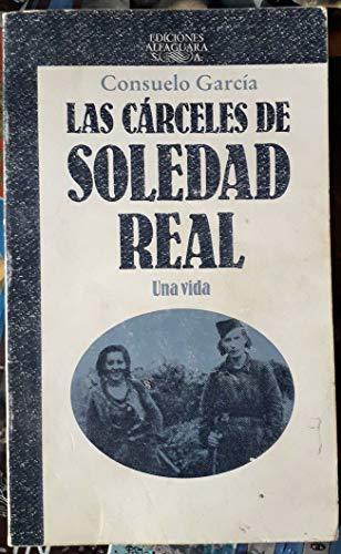 9788420490045: Las carceles de Soledad real
