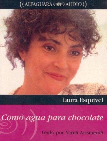9788420494036: Como agua para chocolate (Alfaguara Audio) (Spanish Edition)