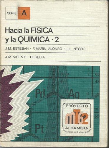 9788420503660: Hacia la física y la química 2