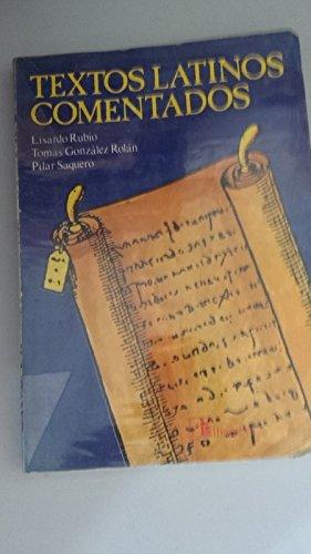 9788420503806: Textos latinos comentados