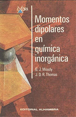 9788420504797: MOMENTOS DIPOLARES EN QUIMICA INORGANICA