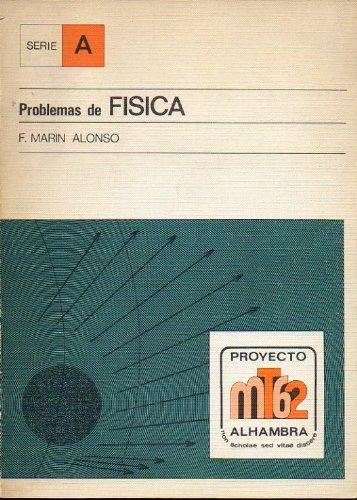 9788420505268: Problemas de Física (Serie A Proyecto MT62 Alhambra)