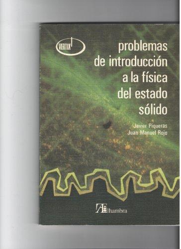 9788420506708: Problemas de introducción a la física del estado sólido