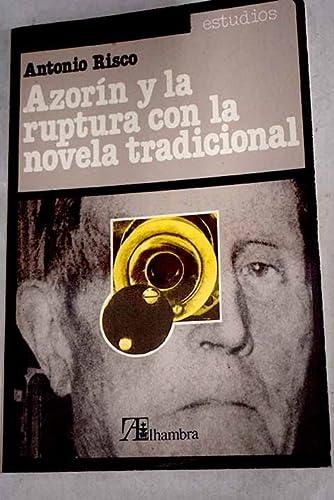 9788420507187: Azorín y la ruptura con la novela tradicional (Estudios) (Spanish Edition)