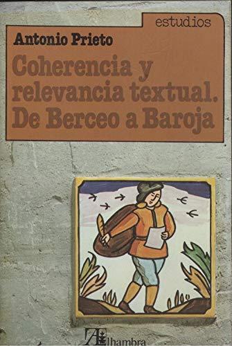 9788420507262: Coherencia y relevancia textual: De Berceo a Baroja (Estudios)