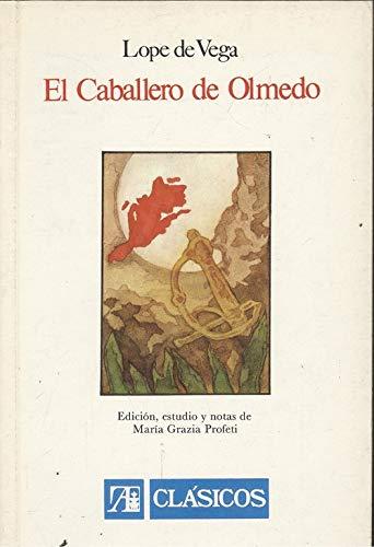 9788420508306: El Caballero de olmedo (Colección clásicos)
